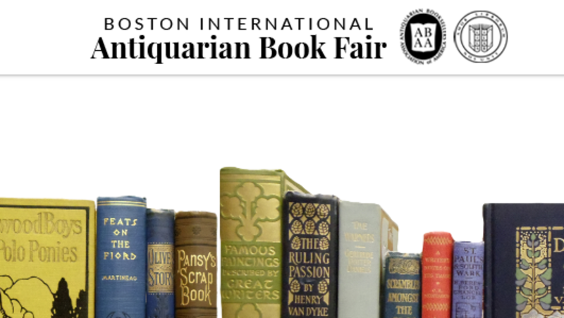 Boston International Antiquarian book fair - November 16-18, 2018