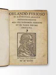 Orlando Furioso di M. Ludovico Ariosto novissimamente alla sua integrità ridotto et di varie figure ornato