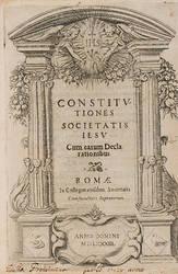 Constitutiones Societatis Jesu cum earum declarationibus